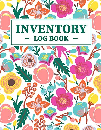 Inventory Log Book: Inventory Tracking Notebook For Business or Personal Use