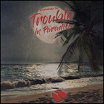 Trouble in Paradise (Freestyle)