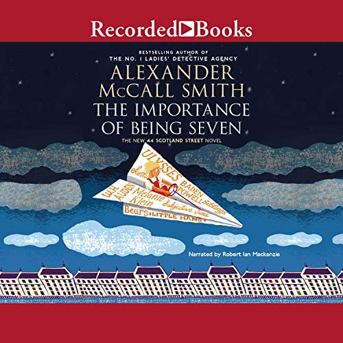 The Importance of Being Seven Audiobook By Alexander McCall Smith cover art
