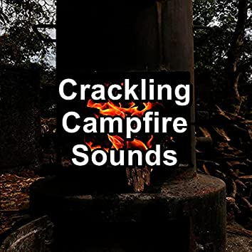 Crackling Campfire Sounds