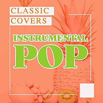 Instrumental Pop - Classic Covers