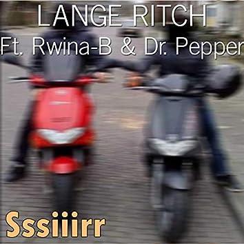 Sssiiirr (feat. Rwina-B, DR. Pepper)