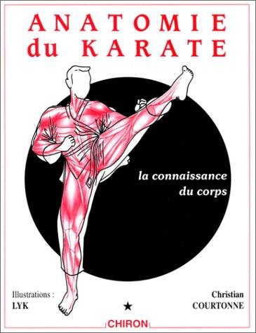 Anatomie du karaté, tome 1