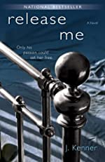 Release Me (The Stark Trilogy, Book 1)