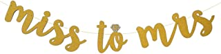 Miss to MRS Gold Glitter Cursive Banner with Diamond Ring, Bachelorette Party, Bridal Shower, Engagement Party, Wedding Shower