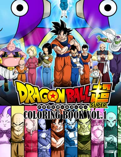 Dragon Ball Super Coloring Book: Anime Coloring Book With 60 Unique and High-Quality Illustrations I Great Gift for All Fans. Dragon Ball Z Coloring Book for Kids and Adults