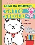 Libro da colorare gatto sveglio per bambini: (edizione in italiano) Gatti adorabili che ti aspettano per scoprirli e colorarli ׀ Libro da colorare adatto a tutti i bambini che amano gli animali
