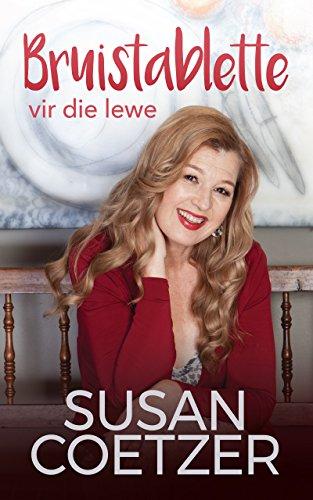 Bruistablette vir die lewe (Afrikaans Edition)