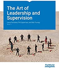 The art of leadership and supervision