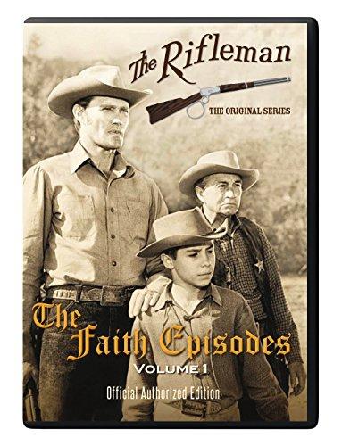 The Rifleman: The Faith Episodes Volume 1
