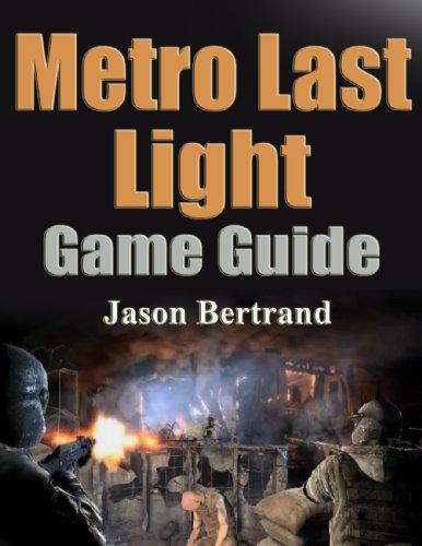 Metro Last Light Game Guide (English Edition)