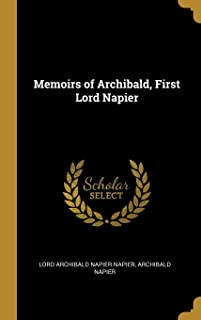 Memoirs of Archibald, First Lord Napier