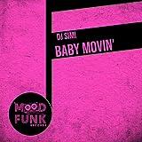 Baby Movin' (Original Mix)