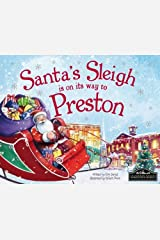 Santa's Sleigh is on its Way to Preston Hardcover