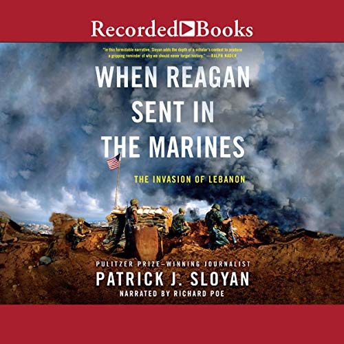 When Reagan Sent in the Marines audiobook cover art