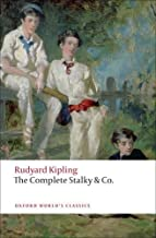 The Complete Stalky and Co. (Oxford World's Classics) 1st edition by Kipling, Rudyard (2009) Paperback