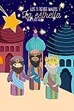 Los 3 reyes magos: y la estrella de Navidad (Huellas sutiles)