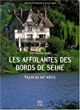 Les Affolantes des bords de Seine - Somogy éditions d'art - 03/03/2000
