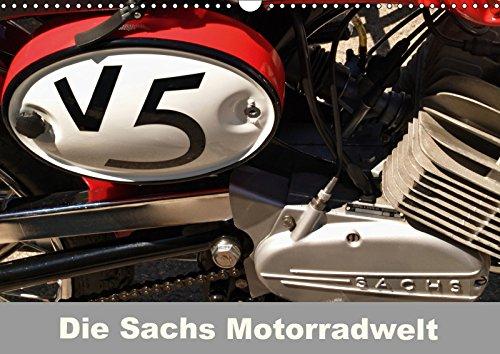 Die Sachs Motorradwelt (Wandkalender 2019 DIN A3 quer): Ein spezieller Kalender für Kreidler, Zündapp und Macal Fans (Monatskalender, 14 Seiten ) (CALVENDO Mobilitaet)