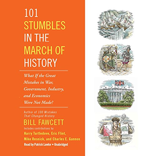 101 Stumbles in the March of History audiobook cover art