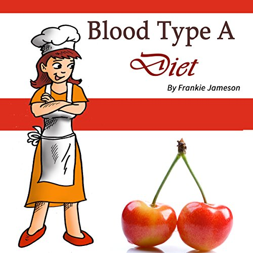 Blood Type A Diet cover art