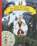 Die Märchenmäuse - Von einem, der auszog, das Fürchten zu lernen (mit CD)