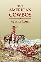 The American Cowboy (Tumbleweed) (Tumbleweed (Paperback))