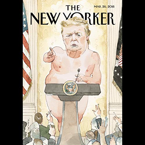 The New Yorker, March 26th 2018 (Connie Bruck, Amy Davidson Sorkin, Michael Schulman) copertina