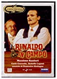 Rinaldo in Campo - La Grande Commedia Musicale di Garinei e Giovannini