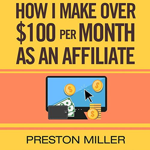 How I Make $100 per Month as an Affiliate audiobook cover art