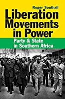 Liberation Movements in Power by Roger Southall(2016-02-18)