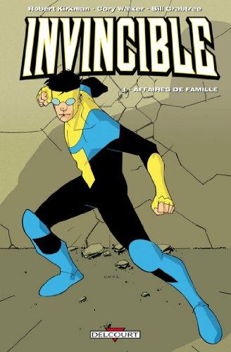Invincible T01 : Affaires de famille