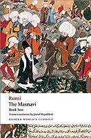 The Masnavi: Book Two (Oxford World's Classics)