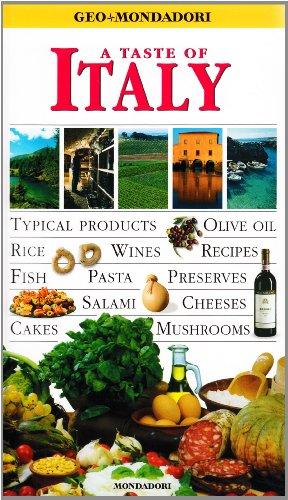 A taste of Italy. Ediz. illustrata