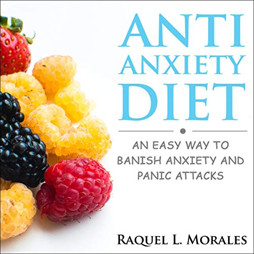 Anti-Anxiety Diet audiobook cover art