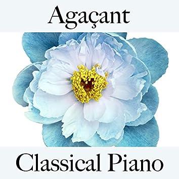 Agaçant: classical piano - la meilleure musique pour la relaxation