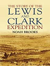 The Story of the Lewis and Clark Expedition (Dover Books on Americana)