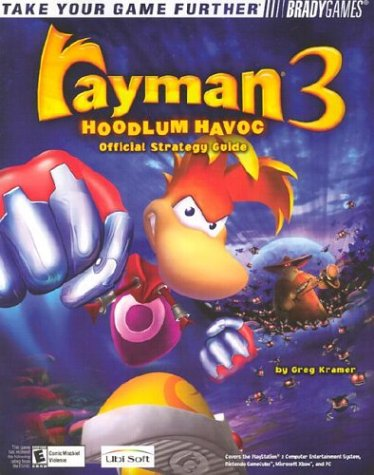 Rayman 3: Hoodlum Havoc Official Strategy Guide (Official Strategy Guides (Bradygames))