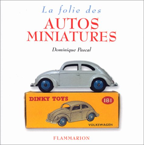 La Folie des autos miniatures