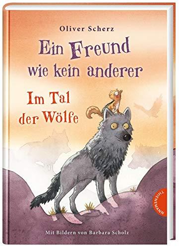 Im Tal der Wölfe (2) (Ein Freund wie kein anderer, Band 2)