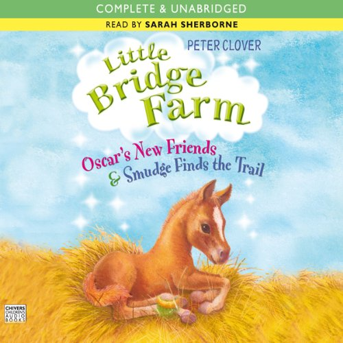 Oscar's New Friends & Smudge Finds the Trail audiobook cover art