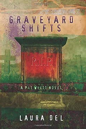 Graveyard Shifts