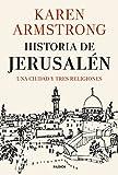 Historia de Jerusalén: Una ciudad y tres religiones (Contextos)