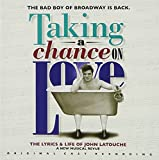 """album cover: """"Taking a Chance on Love"""": The Lyrics and Life of John LaTouche"""