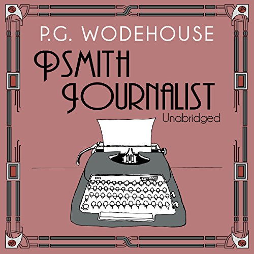 Psmith Journalist audiobook cover art
