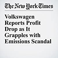 Volkswagen Reports Profit Drop as It Grapples with Emissions Scandal's image