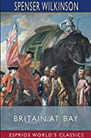 Britain at Bay (Esprios Classics)