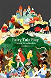 Fairy Tale Play: A pop-up storytelling book (Concertina Books) - Julia Spiers
