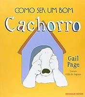 Como Ser Um Bom Cachorro (Em Portuguese do Brasil)