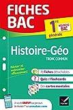 Fiches bac Histoire-Géographie 1re (tronc commun) Nouveau programme de Première 2019-2020